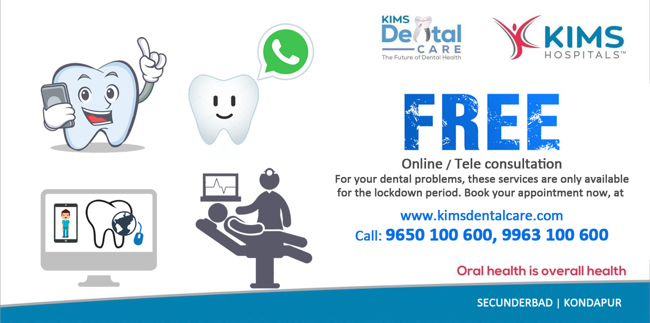 Kims dental hospital is giving best lockdown offers, tele consultancy in kondapur, secunderabad